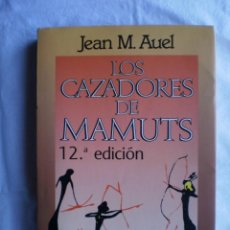 Libros de segunda mano: LOS CAZADORES DE MAMUTS. Lote 103188443