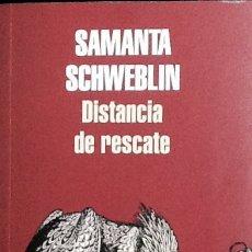 Libri di seconda mano: DISTANCIA DE RESCATE. SAMANTA SCHWEBLIN. RANDOM HOUSE . NUEVO. Lote 215069921