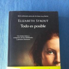 Libros de segunda mano: TODO ES POSIBLE. ELIZABETH STROUT. 2017. Lote 103445823
