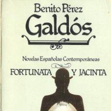 Libros de segunda mano: BENITO PÉREZ GALDÓS-FORTUNATA Y JACINTA.LIBRERIA Y CASA EDITORIAL HERNANDO.1979.. Lote 103523663