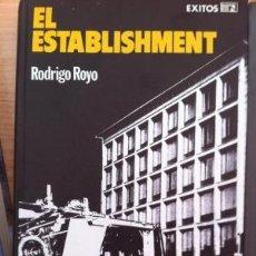 Libri di seconda mano: EL ESTABLISHMENT. RODRIGO ROYO. Lote 103608631