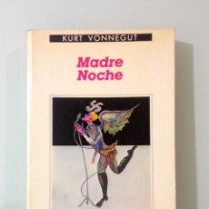 Libros de segunda mano: MADRE NOCHE, DE KURT VONNEGUT (ANAGRAMA). Lote 103614644