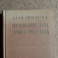 Libros de segunda mano: ESTUDIOS SOBRE POESÍA ESPAÑOLA CONTEMPORÁNEA. CERNUDA (LUIS) MADRID, GUADARRAMA, 1957.. Lote 103656815