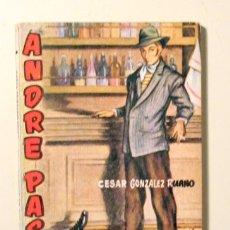 Libros de segunda mano: GONZALEZ RUANO, CÉSAR - ANDRE PAS DE CHANCE - ENCICLOPEDIA PULGA. Lote 221921616
