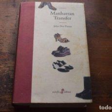 Libros de segunda mano: MANHATTAN TRANSFER, JOHN DOS PASSO, EDHASA, 2005. Lote 103824931