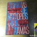 Libros de segunda mano: CORTAZAR, JULIO: HISTORIAS DE CRONOPIOS Y DE FAMAS. Lote 103890487