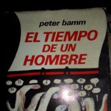 Libros de segunda mano: EL TIEMPO DE UN HOMBRE, PETER BAMM, ED. PLAZA Y JANÉS. Lote 103954207