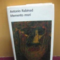 Libros de segunda mano: MEMENTO MORI. ANTONIO RABINAD. CIRCULO DE LECTORES 1987. Lote 103963999