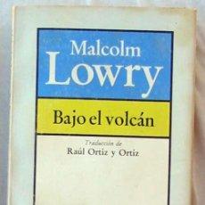 Libros de segunda mano: BAJO EL VOLCÁN - MALCOLM LOWRY - ED. BRUGUERA 1981 - VER DESCRIPCIÓN. Lote 103972159