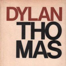 Libros de segunda mano: RETRATO DEL ARTISTA CACHORRO - DYLAN THOMAS / EDITORIAL PLANETA MUNDI-2896. Lote 104007503
