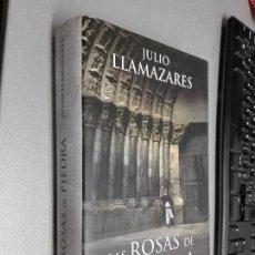 Libros de segunda mano: LAS ROSAS DE PIEDRA / JULIO LLAMAZARES / ALFAGUARA 2008. Lote 104192583