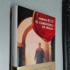 Libros de segunda mano: EL CEMENTERIO DE PRAGA / UMBERTO ECO / ED. LUMEN 1ª EDICIÓN 2010. Lote 104193947