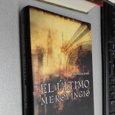 Libros de segunda mano: EL ÚLTIMO MEROVINGIO / JIM HOUGAN / PLANETA 2004 . Lote 104204807