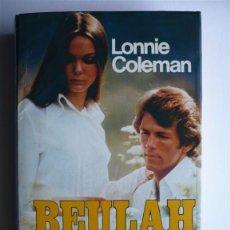 Libros de segunda mano: BEULAH LAND - LONNIE COLEMANN - GRIJALBO. Lote 104239135
