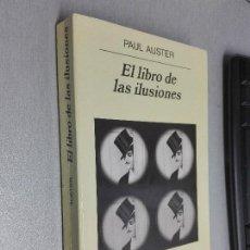 Libros de segunda mano: EL LIBRO DE LAS ILUSIONES / PAUL AUSTER / ANAGRAMA 2003. Lote 104265703