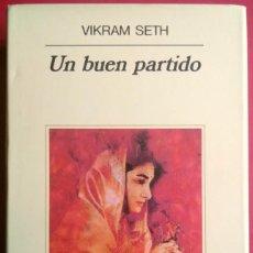 Libros de segunda mano: VIKRAM SETH . UN BUEN PARTIDO . ANAGRAMA. Lote 104291415