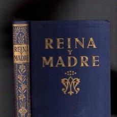 Libros de segunda mano: REINA Y MADRE - EXPLICACIÓN CATECISMO SANTÍSIMA VIRGEN - EDELVIVES ED. 1967 / ILUSTRADO. Lote 104294071