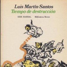 Libros de segunda mano: TIEMPO DE DESTRUCCIÓN LUIS MARTÍN SANTOS SEIX BARRAL 1975 PRIMERA EDICIÓN. Lote 104300159