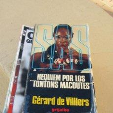 Libros de segunda mano: LIBRO REQUIEM POR LOS TONTONS MACOUTES GÉRARD DE VILLIERS 1979 GRIJALBO L-12238-46. Lote 104350091