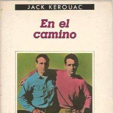 Libros de segunda mano: EN EL CAMINO - JACK KEROUAC - CONTRASEÑAS Nº 87 / ANAGRAMA. Lote 104378375