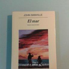 Libros de segunda mano: EL MAR - JOHN BANVILLE - ANAGRAMA - NUEVO. Lote 104407775