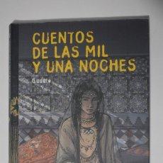 Libros de segunda mano: LIBRO CUENTOS DE LAS MIL Y UNA NOCHES GUDULE 2005 GRUPO ANAYA SELECCIÓN REY CHARIAR NOCHE DE BODAS. Lote 104441595