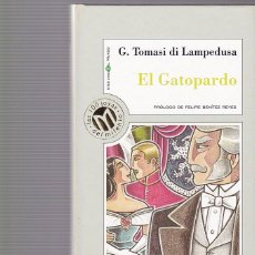 Libros de segunda mano: EL GATOPARDO - G. TOMASI DI LAMPEDUSA - MILLENIUM & EL MUNDO 1999. Lote 104610207