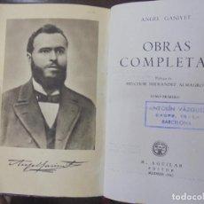 Libros de segunda mano: OBRAS COMPLETAS. ANGEL GANIVENT. 2 TOMOS. EDITORIAL AGUILAR. 1º EDICION. 1943. Lote 164543962