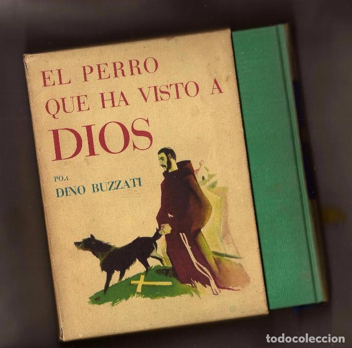 EL PERRO QUE HA VISTO A DIOS - DINO BUZZATI – ED. JOSÉ JANÉS, 1956 - 1ª EDICIÓN (Libros de Segunda Mano (posteriores a 1936) - Literatura - Narrativa - Otros)