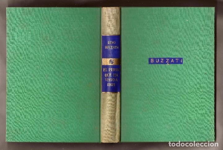 Libros de segunda mano: EL PERRO QUE HA VISTO A DIOS - DINO BUZZATI – ED. JOSÉ JANÉS, 1956 - 1ª EDICIÓN - Foto 3 - 104815339