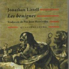 Libros de segunda mano: LES BENIGNES, JONATHAN LITTELL. Lote 104920779