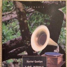 Libros de segunda mano: LOS KOWA. XAVIER QUEIPO. MM MAR MAIOR 2017. Lote 104979555