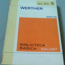 Libros de segunda mano: WERTHER.-GOETHE.-BIBLIOTECA BASICA SALVAT. Lote 105036671