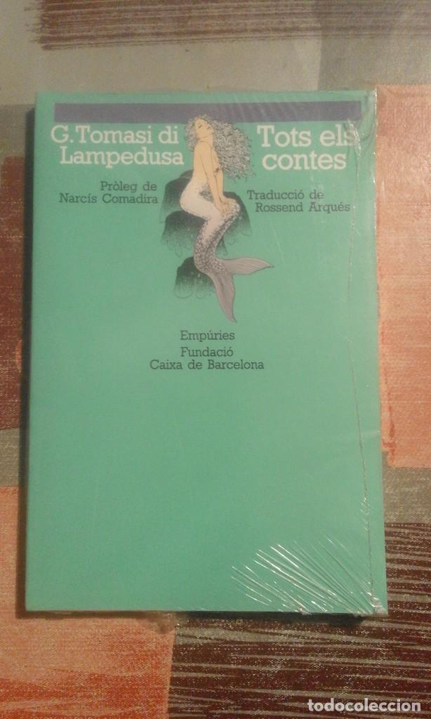 TOTS ELS CONTES - G. TOMASI DI LAMPEDUSA - PRECINTADO DE EDITORIAL - EN CATALÀ (Libros de Segunda Mano (posteriores a 1936) - Literatura - Narrativa - Otros)