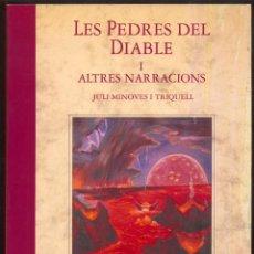 Libros de segunda mano: LES PEDRES DEL DIABLE I ALTRES NARRACIONS- PREMI SAN CARLES BORROMEU - ANDORRA 1991. Lote 105173051