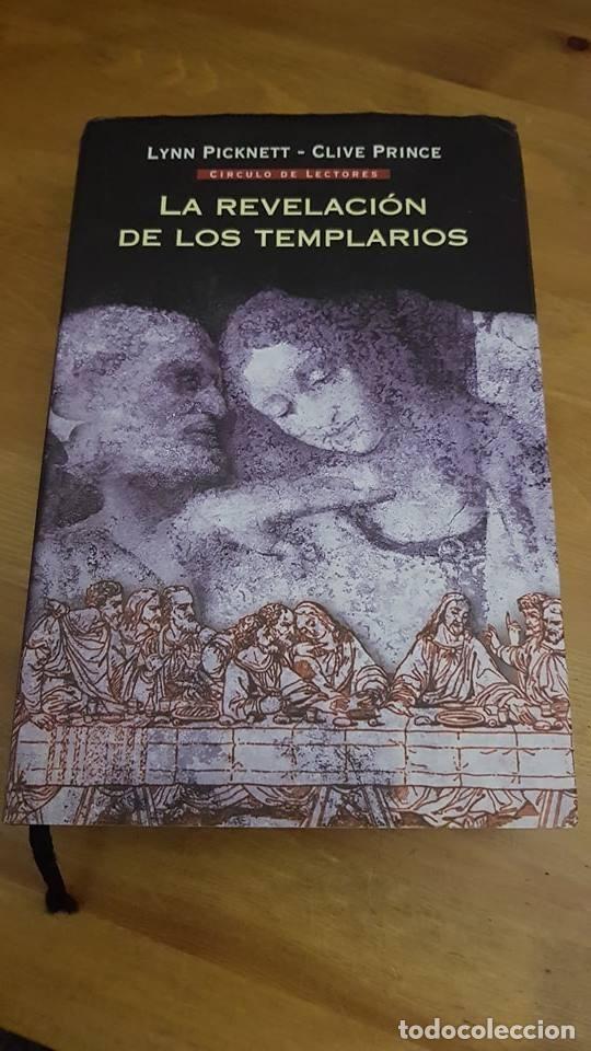 LA REVELACIÓN DE LOS TEMPLARIOS - LYNN PICKNETT/CLIVE PRINCE - 2004 (Libros de Segunda Mano (posteriores a 1936) - Literatura - Narrativa - Otros)