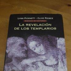 Libros de segunda mano: LA REVELACIÓN DE LOS TEMPLARIOS - LYNN PICKNETT/CLIVE PRINCE - 2004. Lote 105173751
