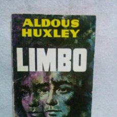 Libros de segunda mano: LIMBO - ALDOUS HUXLEY - COLECCIÓN LIBROS PLAZA Nº 252. Lote 105209451