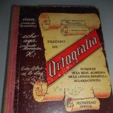 Libros de segunda mano: AÑO 1945 TRATADO DE ORTOGRAFÍA - MONTESO EDITOR POR J. CRUSELLS INGLÉS TAPAS DURAS. Lote 105325499