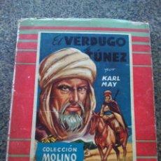 Libros de segunda mano: EL VERDUGO DE TUNEZ -- KARL MAY -- COLECCION MOLINO - 1954 --. Lote 105370919