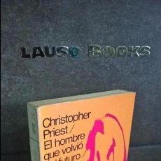 Libros de segunda mano: EL HOMBRE QUE VOLVIÓ DEL FUTURO.TITULO ORIGINAL :INDOCTRINAIRE. CRISTOPHER PRIEST. RARO. Lote 205445280