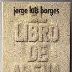 Libros de segunda mano: EL LIBRO DE ARENA - JORGE LUIS BORGES - ALIANZA EMECE 1977. Lote 105757099