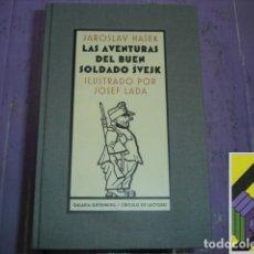 Libros de segunda mano: HASEK, JAROSLAV: LAS AVENTURAS DEL BUEN SOLDADO SVEJK. ILUSTRACIONES:JOSEF LADA .... Lote 105885243