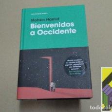 Libros de segunda mano: HAMID, MOSHIN: BIENVENIDOS A OCCIDENTE (TIT ORIG:EXIT WEST. TRAD:LUIS MURILLO). Lote 105886039