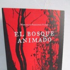 Libros de segunda mano: EL BOSQUE ANIMADO. WENCESLAO FERNANDEZ FLOREZ. ALICIA MARIÑO ESPUELAS. FUNDACION WELLINGTON. Lote 105888603