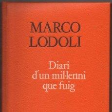 Libros de segunda mano: DIARI D´UN MIL.LENNI QUE FUIG - MARCO LODOLI - EN CATALAN *. Lote 105931715