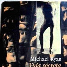 Libros de segunda mano: VIDA SECRETA. MICHAEL RYAN. Lote 105932715