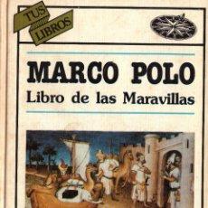 Libros de segunda mano: MARCO POLO. LIBRO DE LAS MARAVILLAS; ANAYA, TUS LIBROS, Nº 27. Lote 105950279