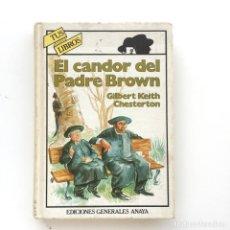 Libros de segunda mano: EL CANDOR DEL PADRE BROWN - G K CHESTERTON (TUS LIBROS - ANAYA) TAPA DURA. Lote 105951619