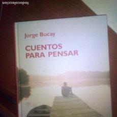 Libros de segunda mano: CUENTOS PARA PENSAR-JORGE BUCAY-ED. RBA. Lote 105962163
